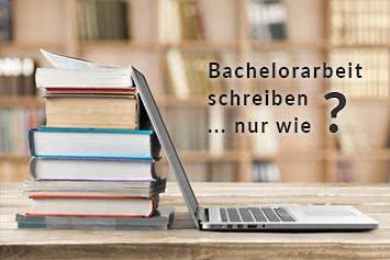 Bachelorarbeit Schreiben Vorgehensweise Beispiele