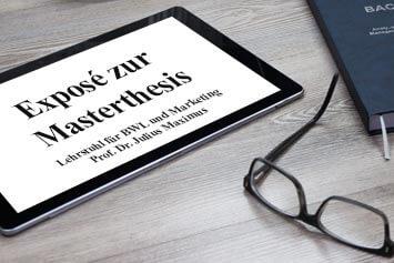 Exposé schreiben - Beispiel Bachelorarbeit und Masterarbeit