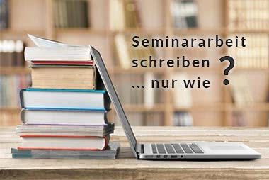 Tipps zum Seminararbeit schreiben